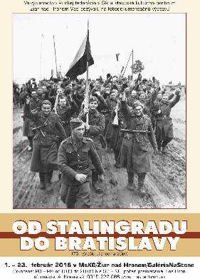 01.-23.2.2018: Od Stalingradu do Bratislavy