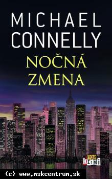 Michael Connelly- Nočná zmena