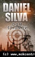 Daniel Silva - Dom špiónov