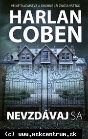 Harlan Coben - Nevzdávaj sa