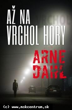 Arne Dahl - Až na vrchol hory