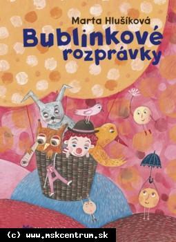 Marta Hlúšíková - Bublinkové rozprávky