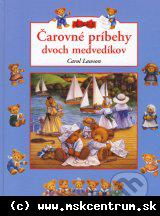 Carol Lawson - Čarovné príbehy dvoch medvedíkov