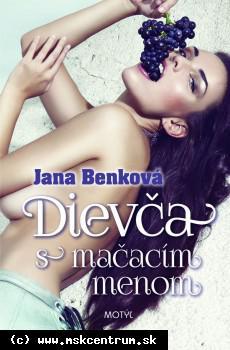 Jana Benková - Dievča s mačacím menom