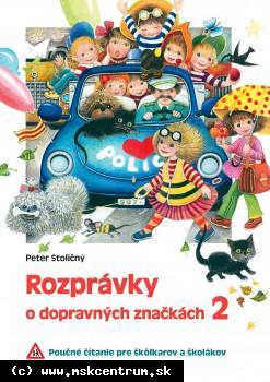 Peter Stoličný - Rozprávky o dopravných značkách 2