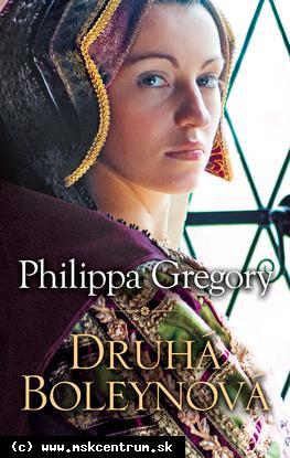 Philippa Gregory - Druhá Boleynová