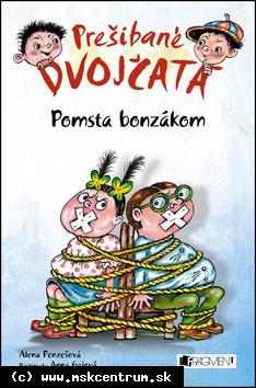 Alena Penzešová - Prešibané dvojčatá 3 : Pomsta bonzákom