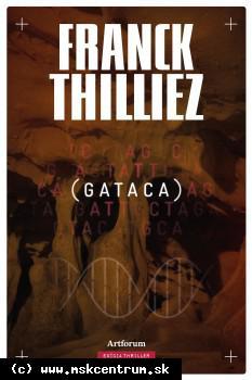 Franck Thilliez - Gataca