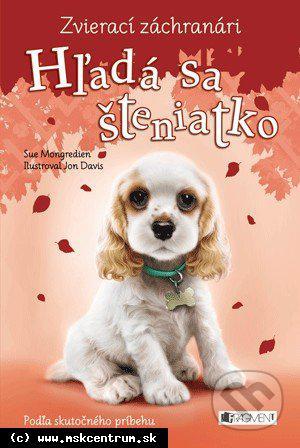 Sue Mongredien : Hľadá sa šteniatko