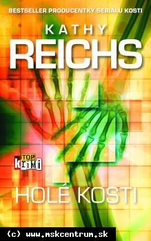 Kathy Reichs - Holé kosti
