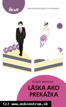 Robert Bryndza - Láska ako prekážka
