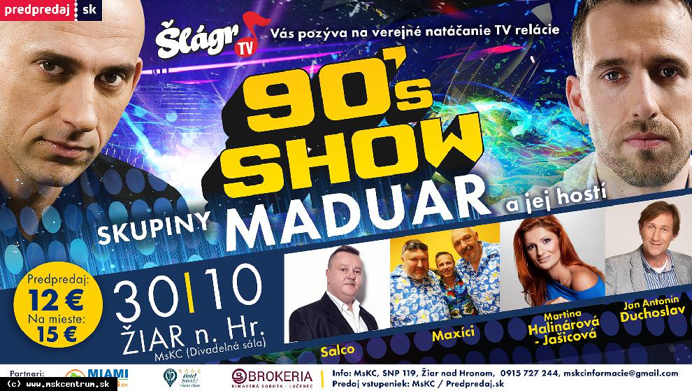 90te roky sú späť aj s Maduarom! Verejná nahrávka TV Šláger!