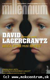 David Lagercrantz - Dievča, ktoré musí zomrieť (Millennium 06)