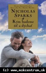 Nicholas Sparks - Kým budeme žiť a dýchať