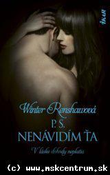 Winter Renshaw - P.S. Nenávidím ťa