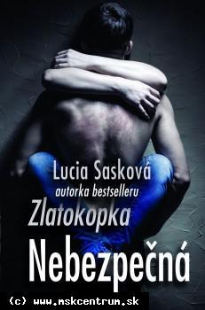 Lucia Sasková - Nebezpečná