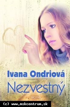 Ivana Ondriová - Nezvestný