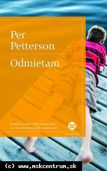 Per Petterson : Odmietam