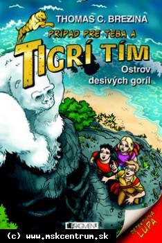 Thomas C. Brezina - Tigrí tím – Ostrov desivých goríl