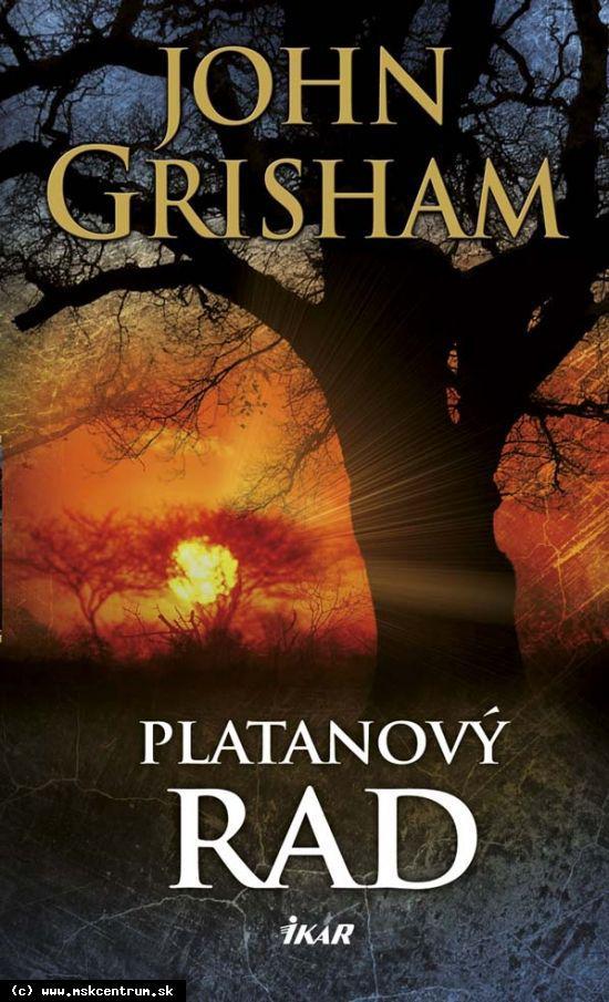 John Grisham - Platanový rad