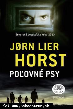 Jørn Lier Horst - Poľovné psy