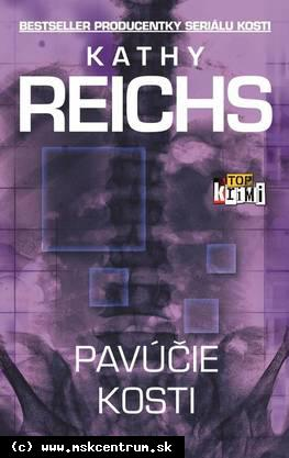 Kathy Reichs - Pavúčie kosti