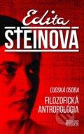 Edita Steinová -  Filozofická Antropológia-Ľudská osoba