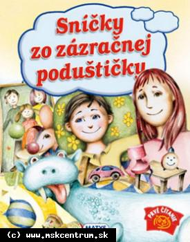 Sibyla Mislovičová : Sníčky zo zázračnej poduštičky