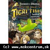 Thomas C.Brezina : Tigrí tím – Tajomné stretnutie o polnoci
