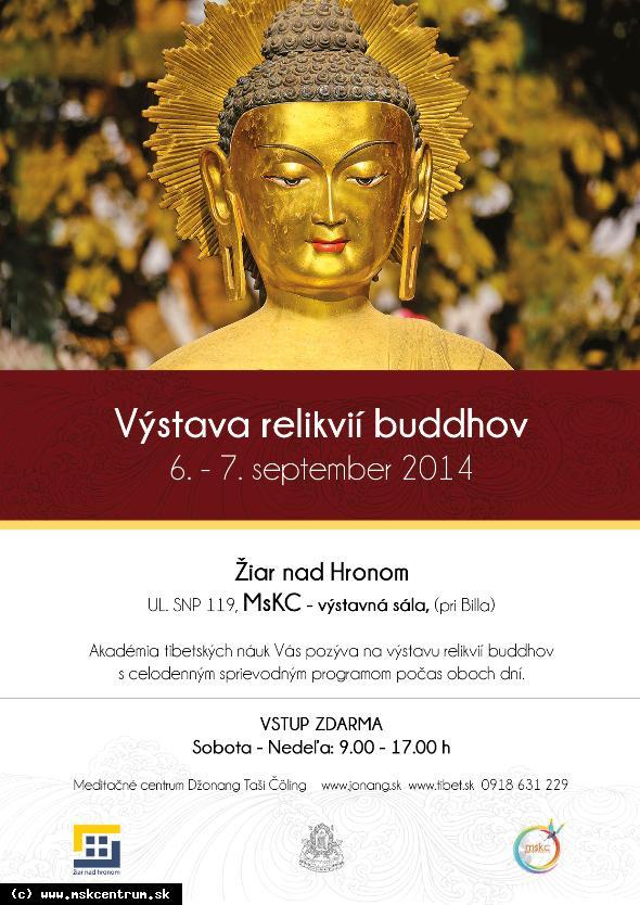 Výstava relikvií buddhov už tento víkend v MsKC!