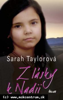 Sarah Taylorová : Z lásky k Nadii