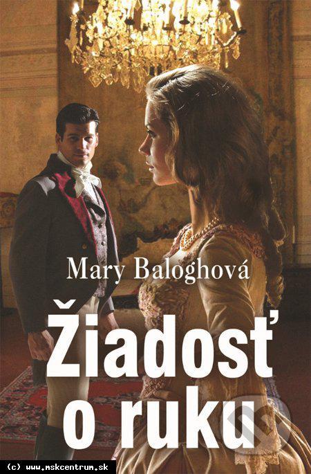 Mary Baloghová : Žiadosť o ruku