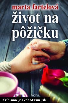 Marta Fartelová - Život na pôžičku