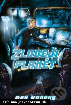 Dan Krokos : Zlodeji planét